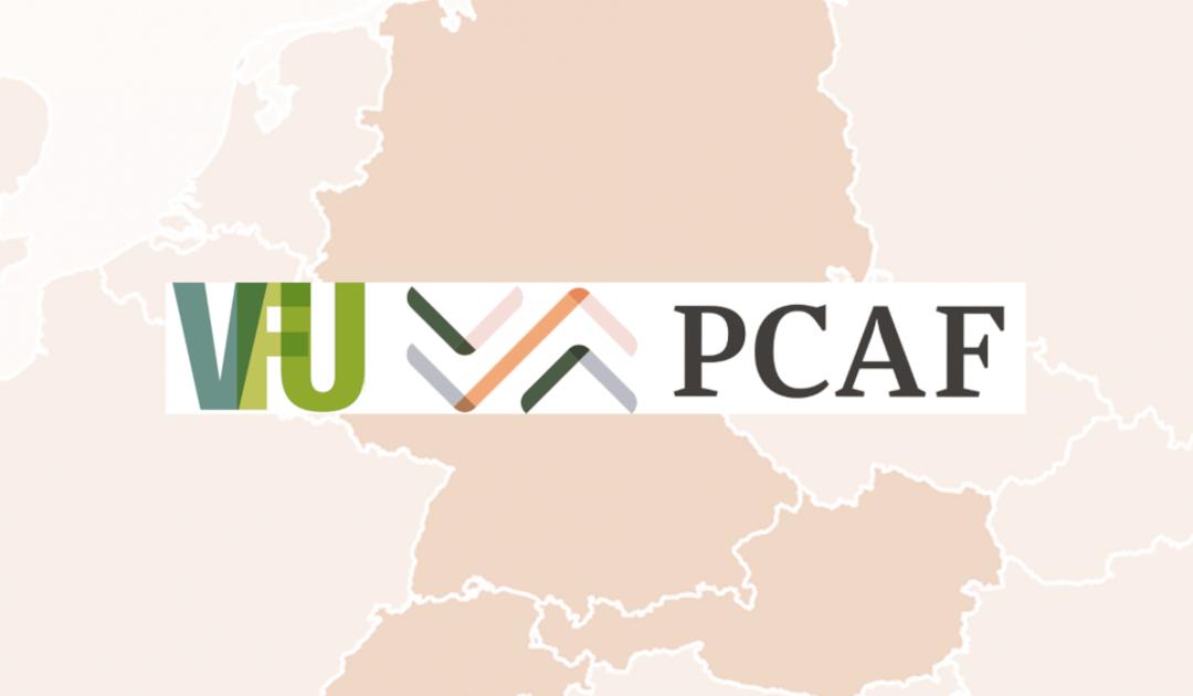 PCAF und Fachverband VfU fördern Kompetenzaufbau zur Messung finanzierter Emissionen bei Finanzinstituten in Deutschland, Österreich und der Schweiz (DACH Region)
